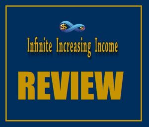 Infinite Increasing Income Reviews