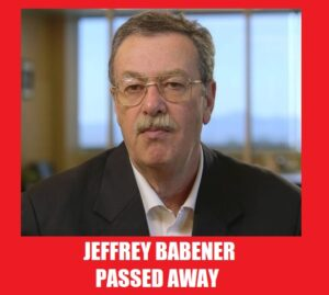 Jeffrey Babener passed away