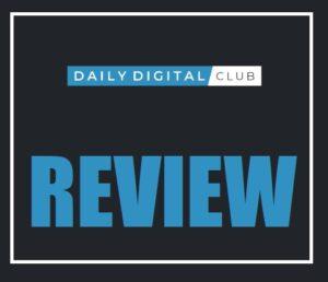 Daily Digital Club Reviews