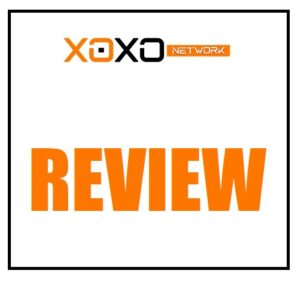 XOXO Network Reviews