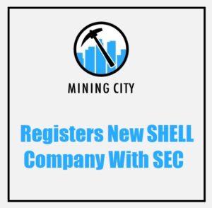 Mining City registers new shell company