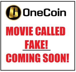 OneCoin Movie FAKE!