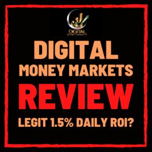 DIGITAL MONEY MARKETS reviews