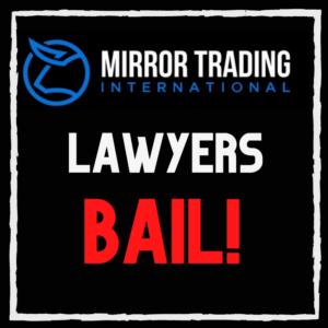 Mirror Trading International lawyers bail