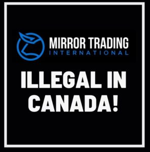 mirror trading international illegal in canada