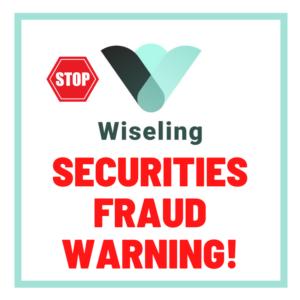 wiseling securities fraud warning