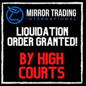 Mirror Trading International liquidation order