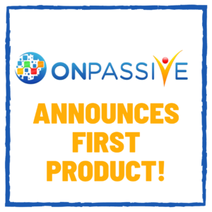 Onpassive announces first product