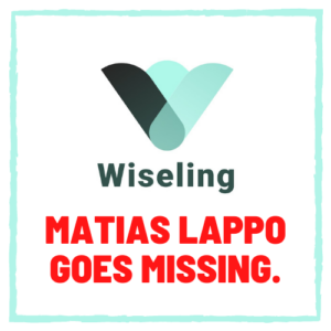 Wiseling matias lappo goes missing