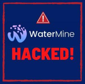 Watermine hacked